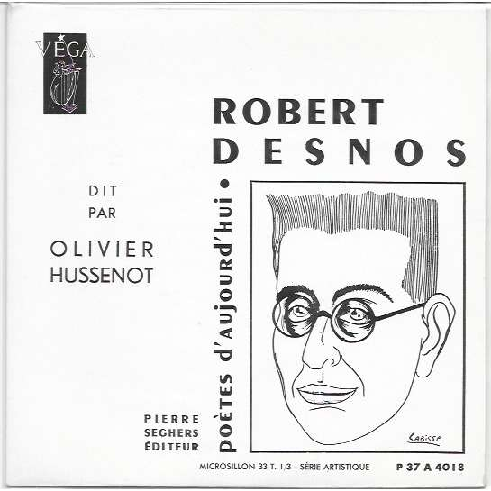 Olivier Hussenot Robert Desnos