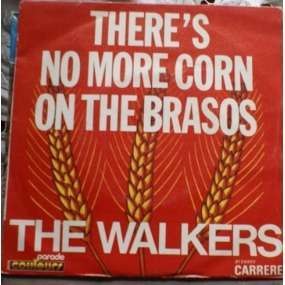 the walkers there's no more corn on the brasos