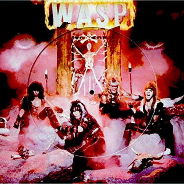 W.A.S.P. W.A.S.P. (lp) Ltd Edit Picture Disc -U.K