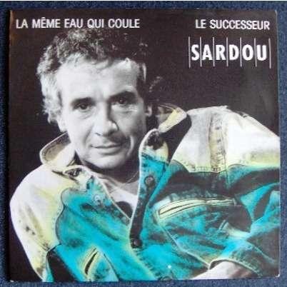 Michel Sardou La même eau qui coule