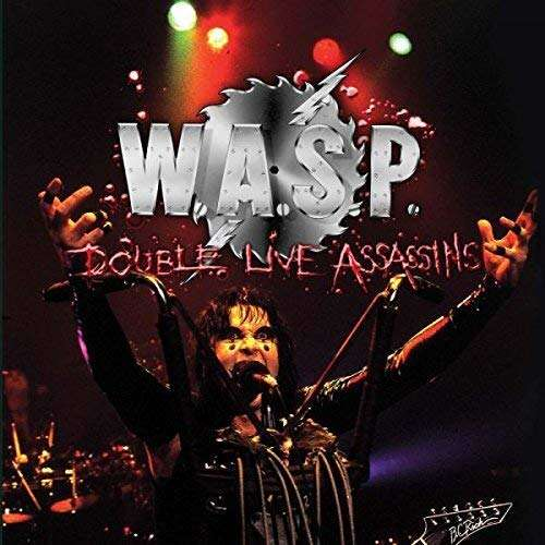 W.A.S.P. Double Live Assassins (2xlp) Ltd Edit Gatefold Sleeve -U.K