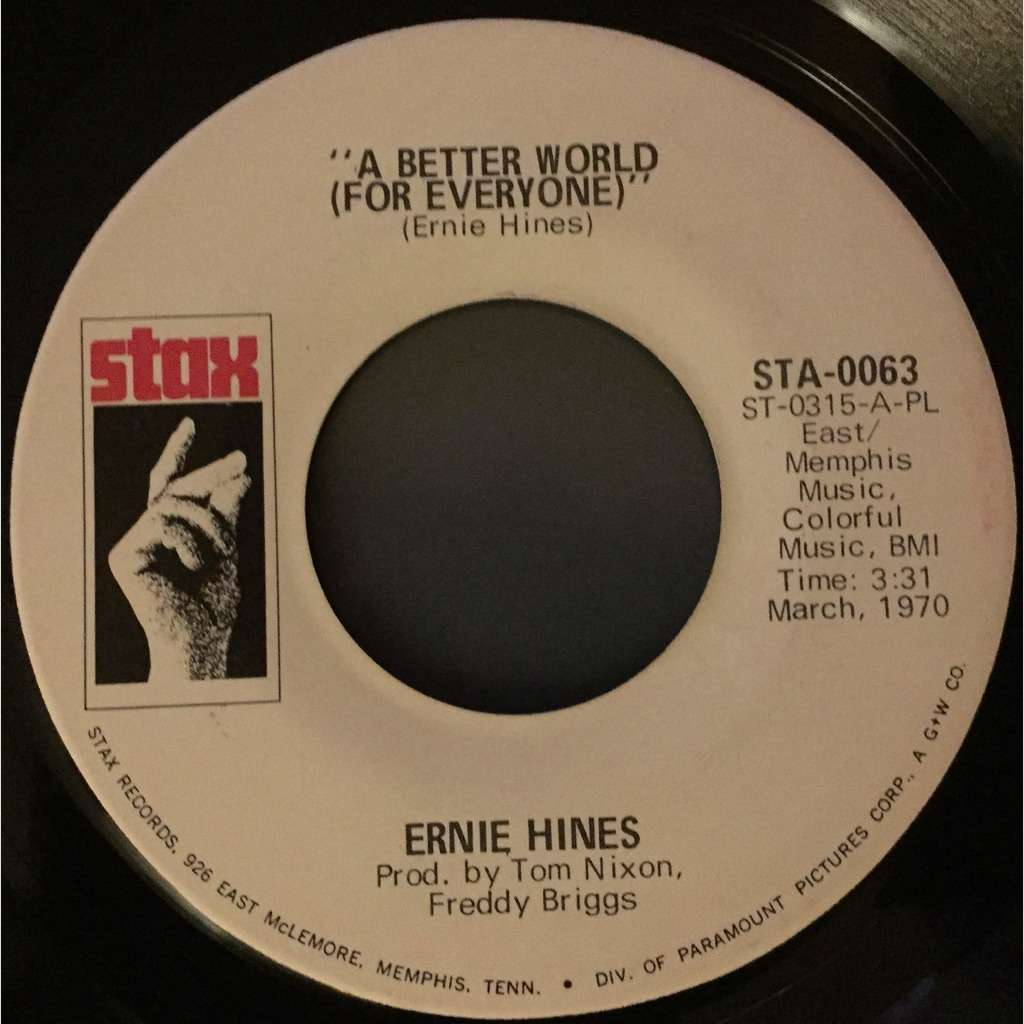 ERNIE HINES help me put out the flame / a better world