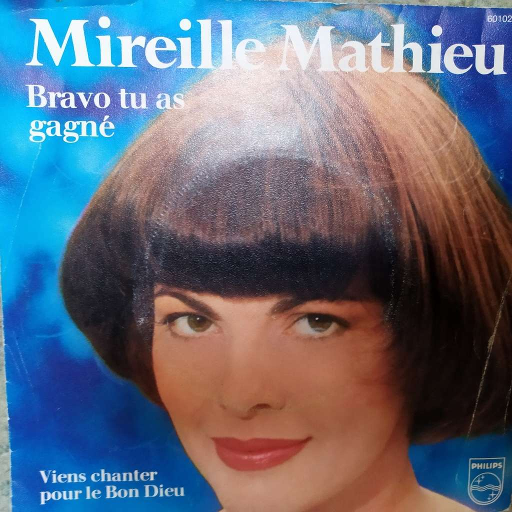 Bravo Tu As Gagné 7 Single By Mireille Mathieu 7inch X 2 With Redaster Ref 119899807