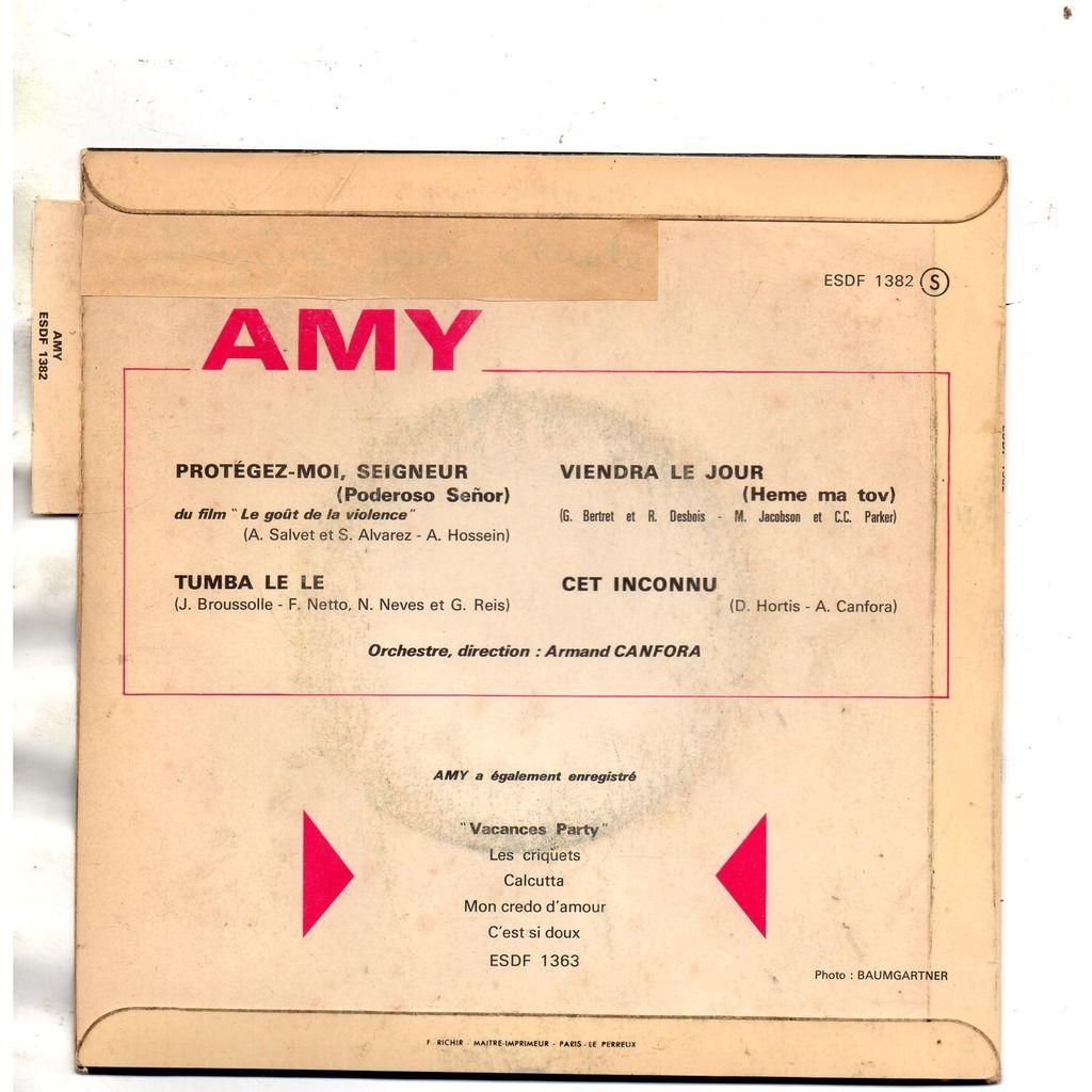 Amy Protégez-Moi, Seigneur = Poderoso Señor / Tumba Le Le/Viendra Le Jour = Hene Ma Tov /Cet Inconnu