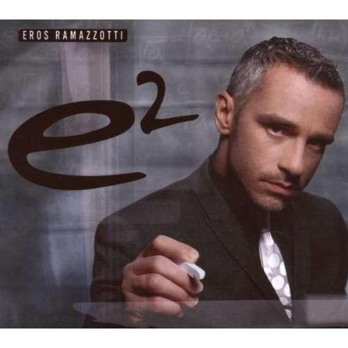 eros ramazzotti e2 Version Espagnole édition limitée 2 CD's & 1 DVD
