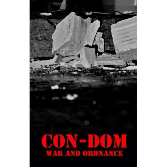 Con-Dom War And Ordnance