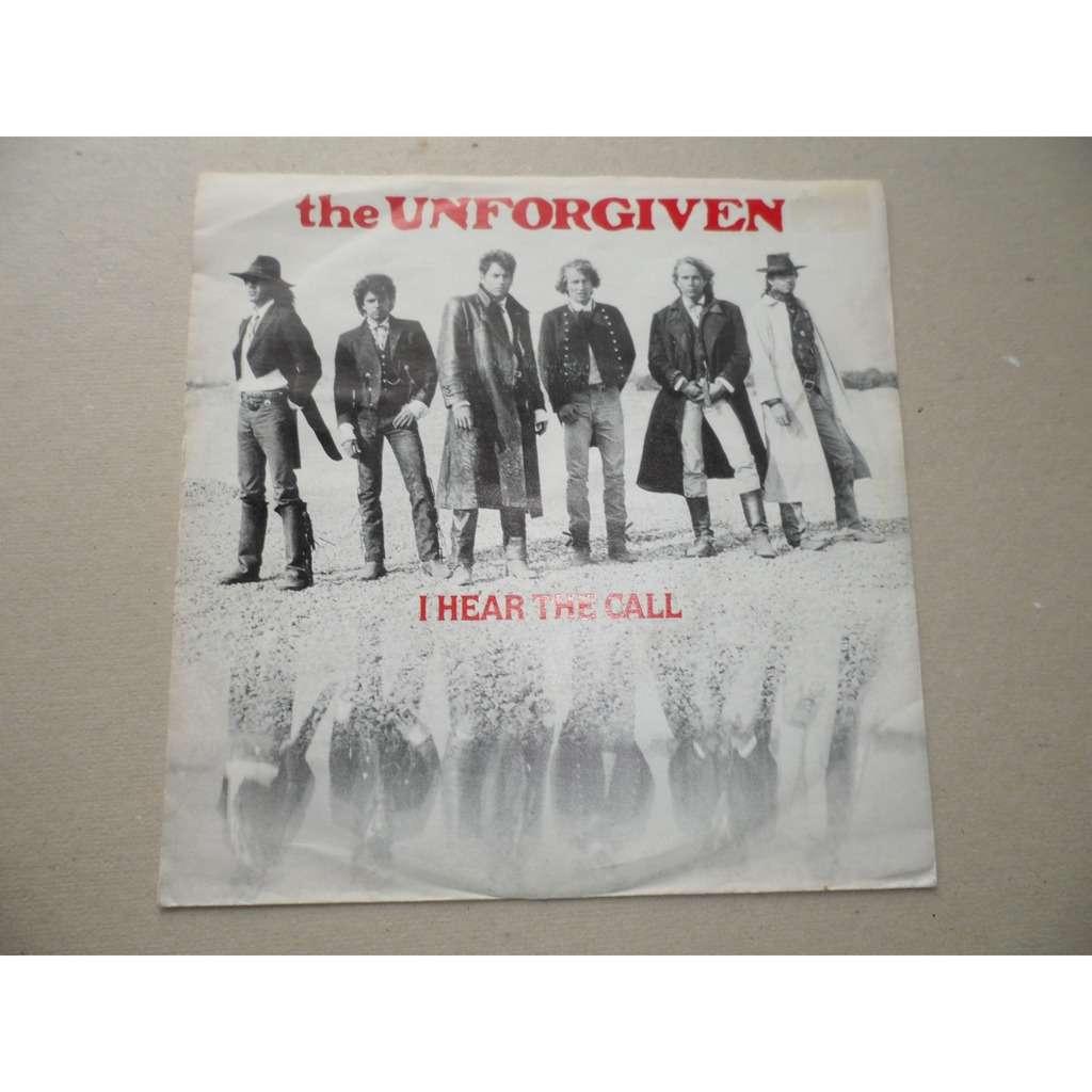 THE Unforgiven I hear a call