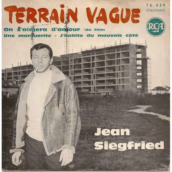 Jean Siegfried Terrain vague/On s'aimera d'amour/Une marguerite/J'habite du mauvais coté