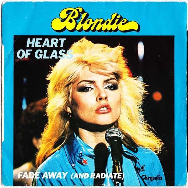 Blondie ‎– Heart Of Glass / Fade away (and radiate)