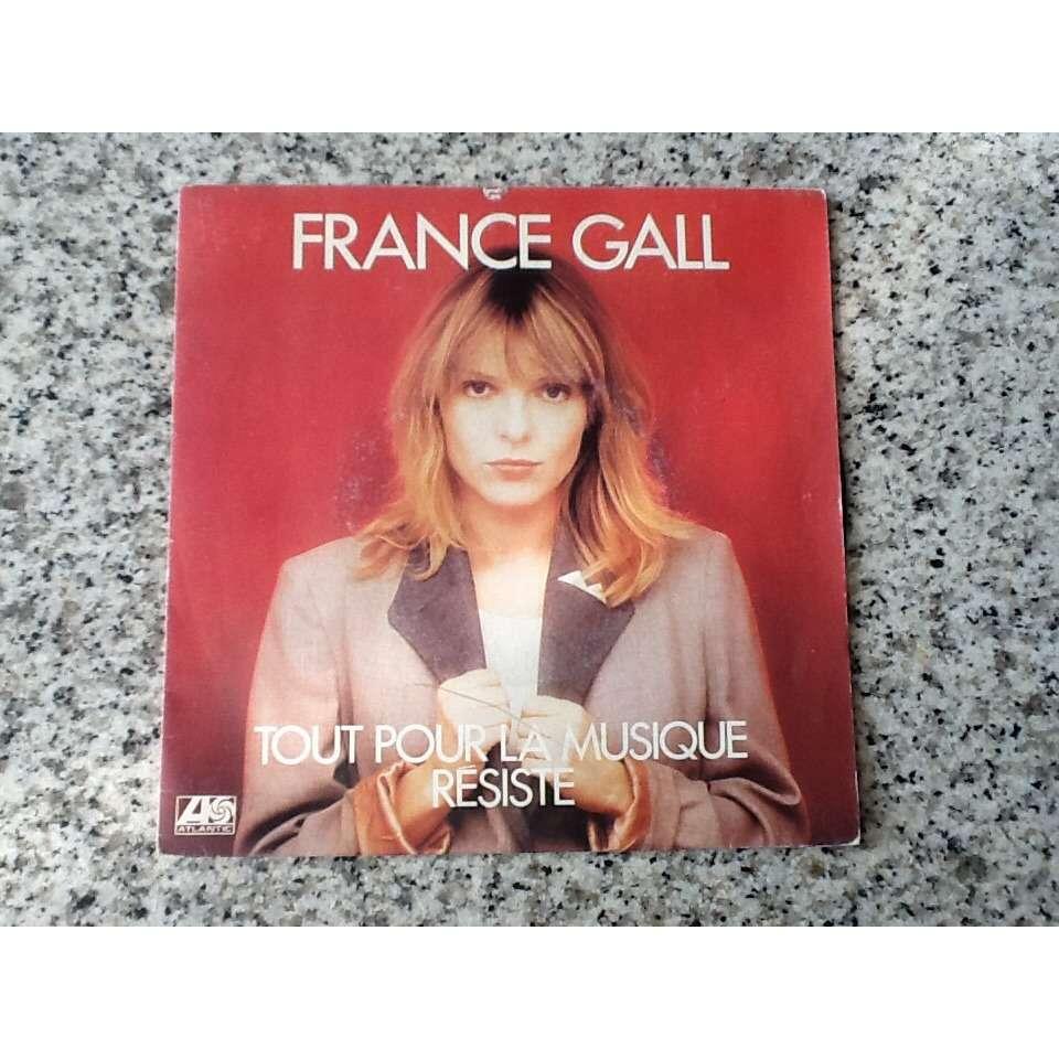 france gall Tout pour la musique / resiste
