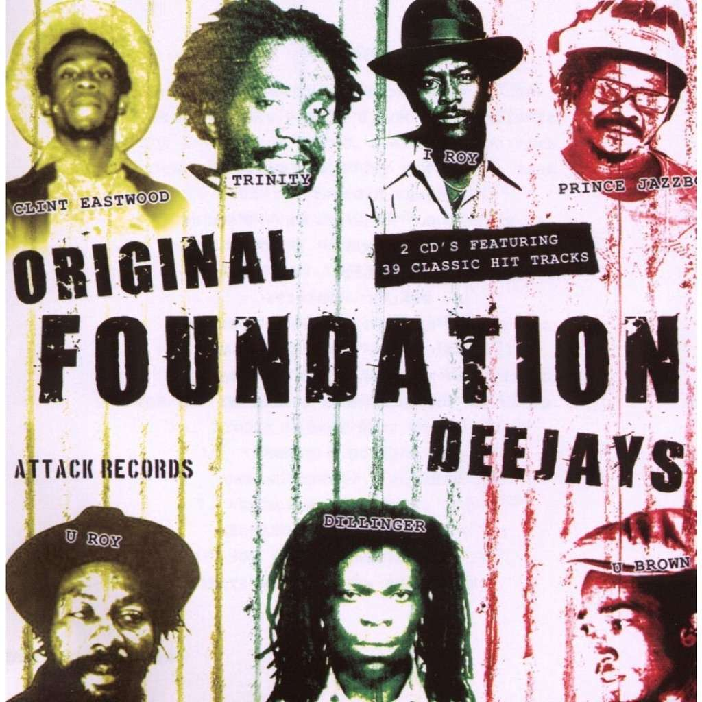Dillinger / Prince Jazzbo / I Roy / Big Joe ... Original Foundation Deejays