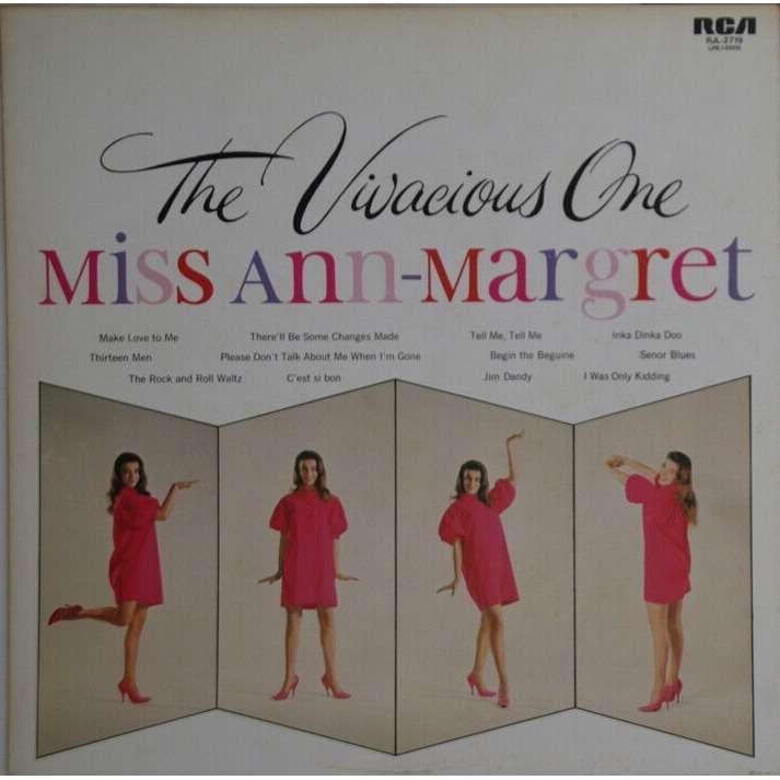 Ann-Margret H.B.Barnum Bob Florence Miss Ann-Margret - The Vivacious One