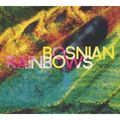 BOSNIAN RAINBOWS - Bosnian Rainbows (cd) - CD