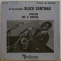ORCHESTRE BLACK SANTIAGO - Paulina / Gbe o houzou - 7inch (SP)
