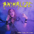 ANIMALIZE - Tapes From The Crypt (12') Ltd Edit Vinyl + Insert -FR - 33T