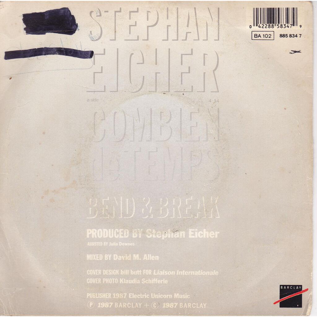 stephan eicher combien de temps / bend and break