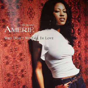 Amerie Why Don't We Fall In Love (Remixes)