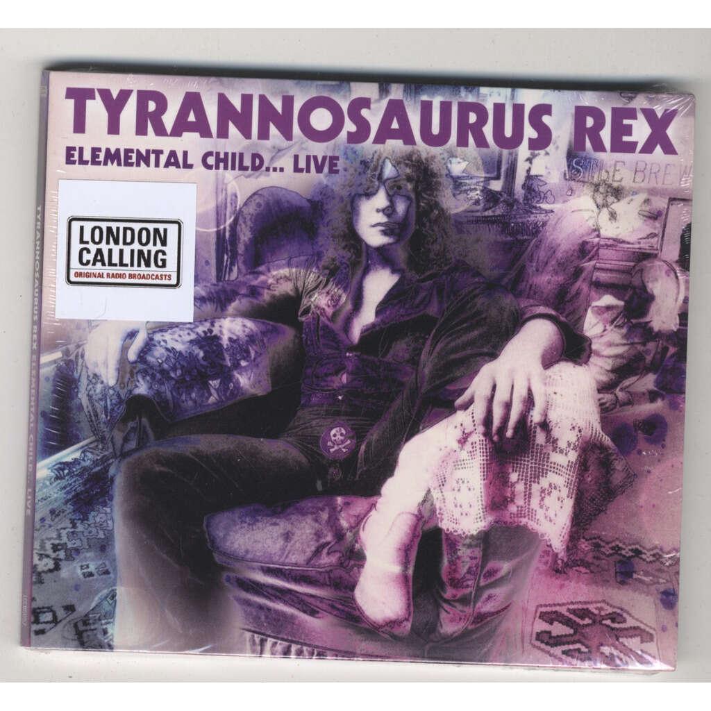Tyrannosaurus Rex Elemental Child Live In 1970 CD