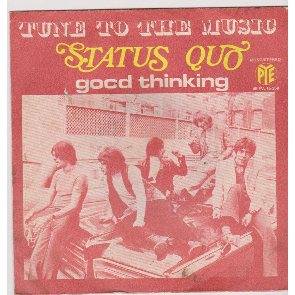 status quo TUNE TO THE MUSIC good thinking