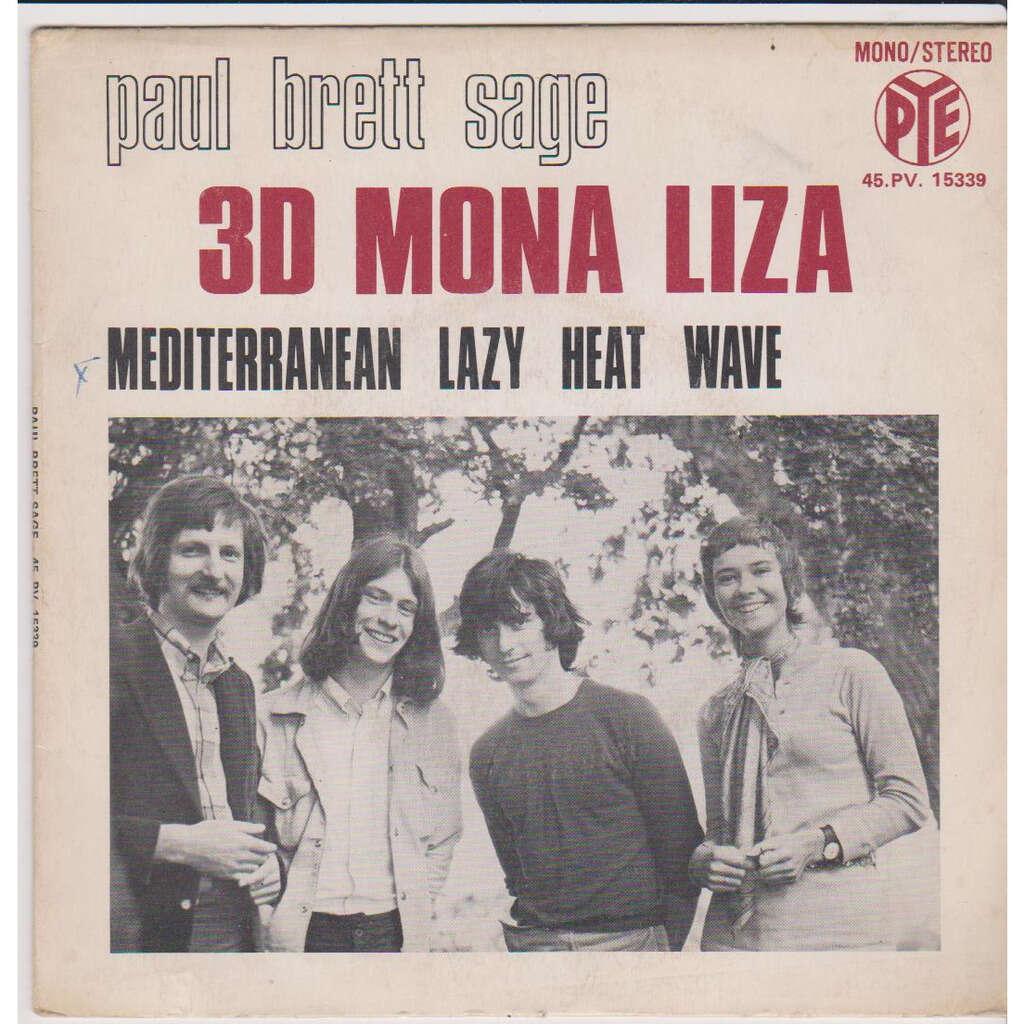 paul brett sage 3D MONA LIZA MEDITERRANEAN LAZY HEAT WAVE