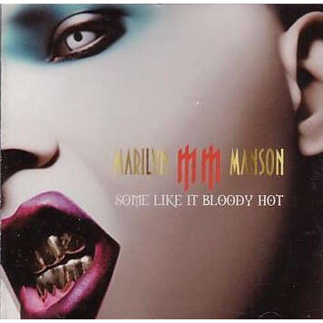 marilyn manson Some like it bloody hot