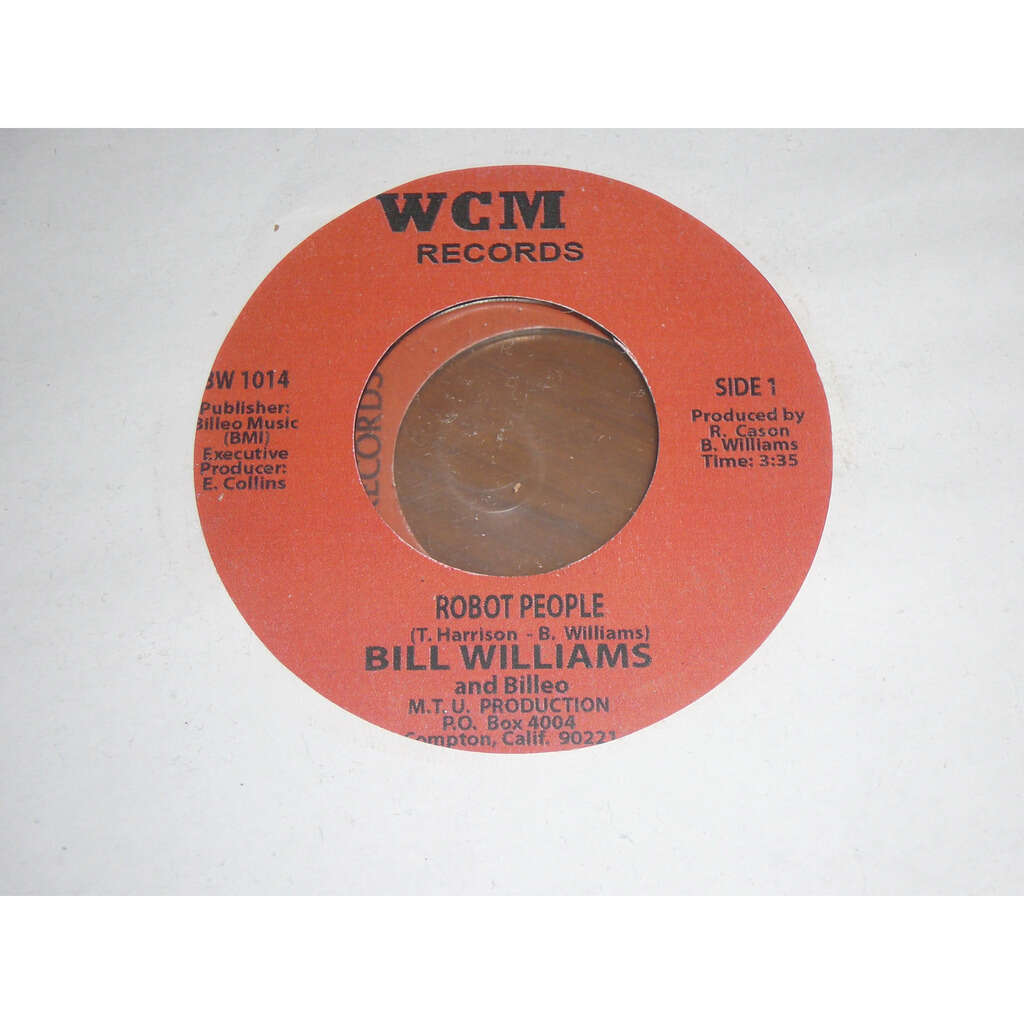 Bill Williams* And Billeo* Robot People / things will be better tomorrow