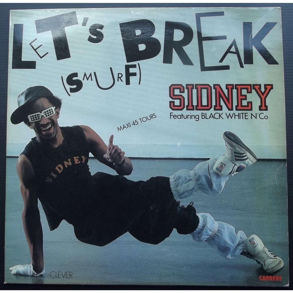 Sidney let's break