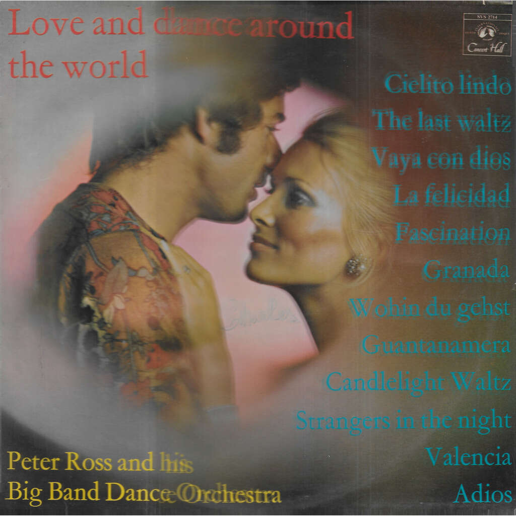 Peter ROSS and his Big Band Orchestra Love and Dance Around the World