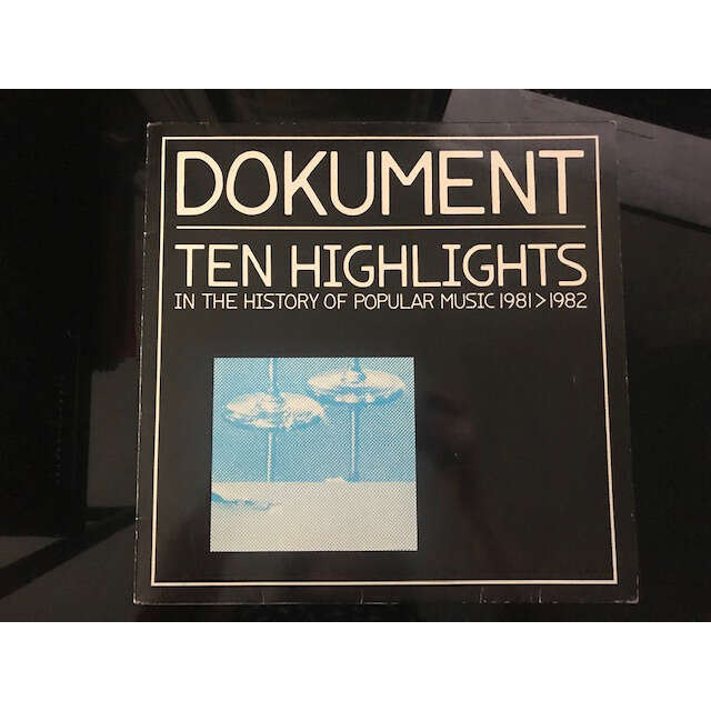 DOKUMENT TEN HIGHLIGHTS IN THE HISTORY OF POPULAR DOKUMENT TEN HIGHLIGHTS IN THE HISTORY OF POPULAR MUSIC 1981-1982