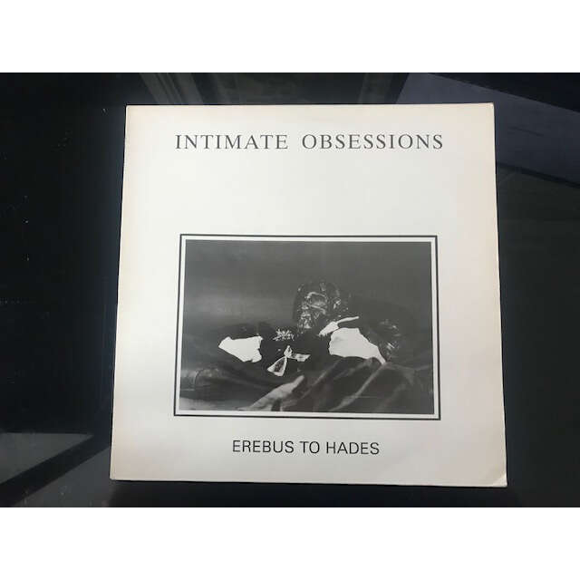 INTIMATE OBSESSIONS Erebus To Hades