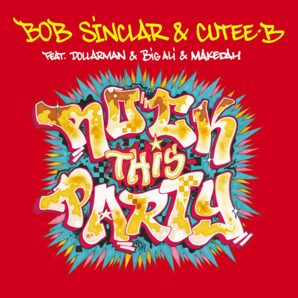 Bob Sinclar & Cutee-B Rock This Party