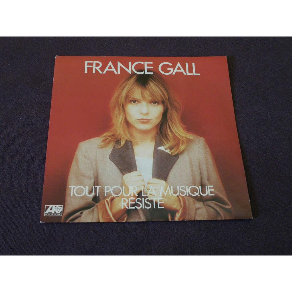 france gall Tout Pour La Musique / Résiste