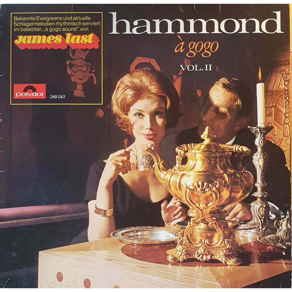 LAST James und seine HAMMOND BAR COMBO Hammond A Gogo Vol 2
