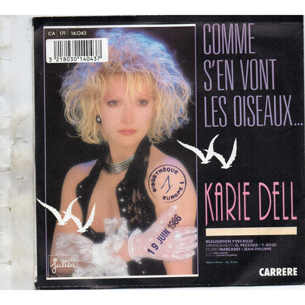 Dell Karie Comme s'en vont les oiseaux /