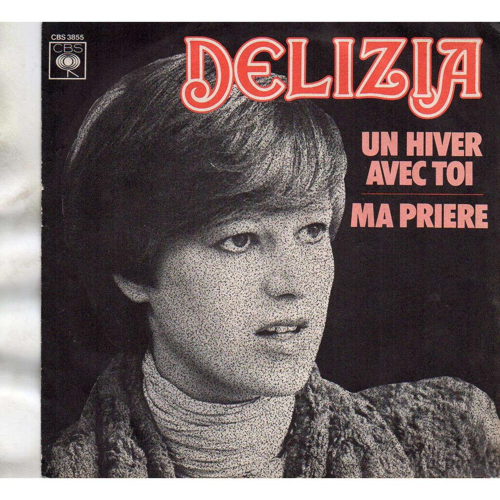 Delizia Un Hiver Avec Toi / Ma Prière