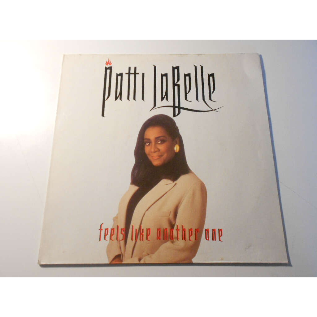 patti labelle feels like another one
