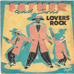 Father And Sons Lovers Rock
