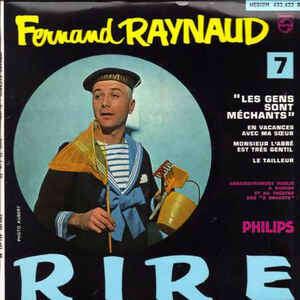 RAYNAUD FERNAND LES GENS SONT MECHANTS - 7