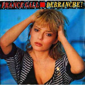 France Gall Debranche / J'ai besoin de vous