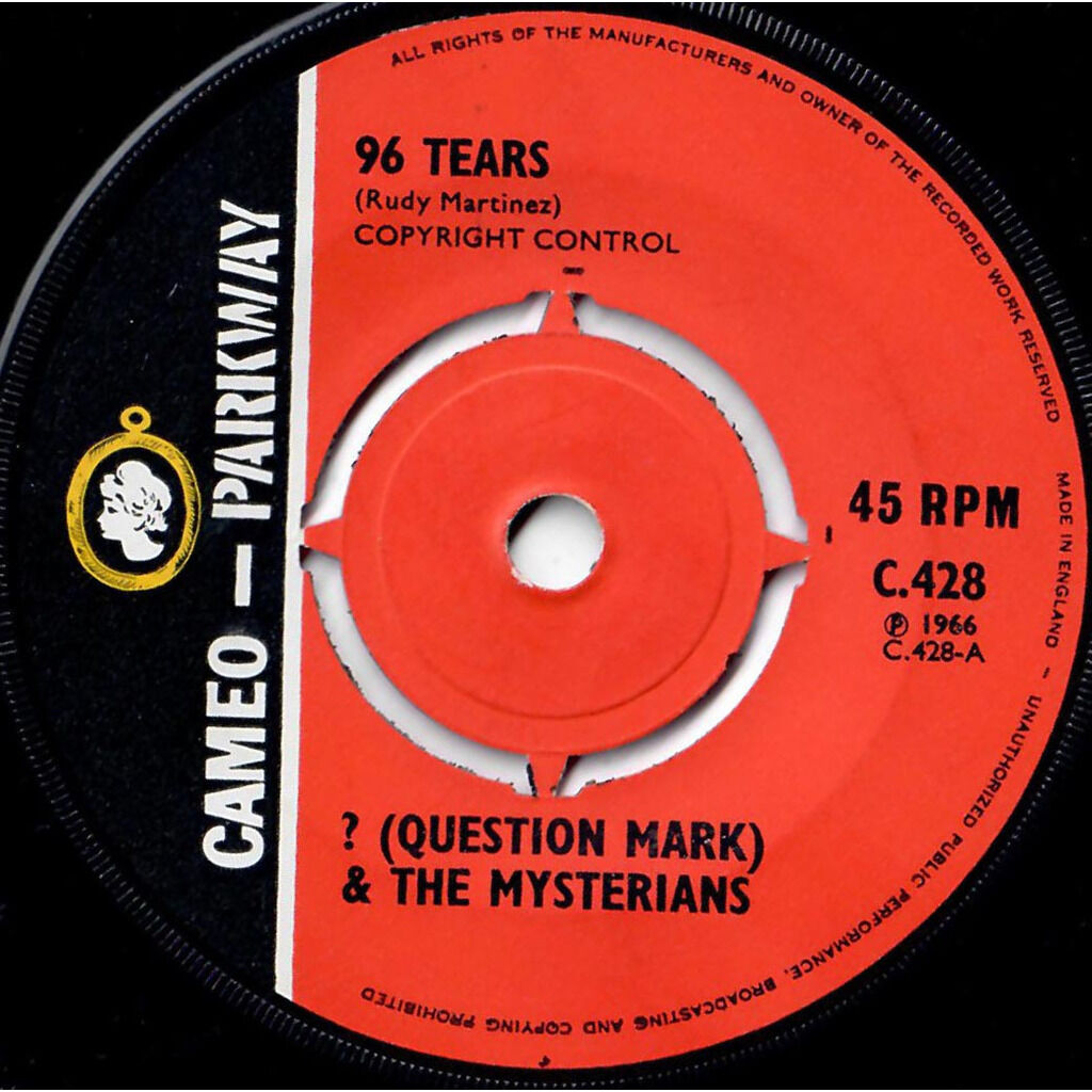 ? (QUESTION MARK) AND THE MYSTERIANS 96 tears / Midnight hour