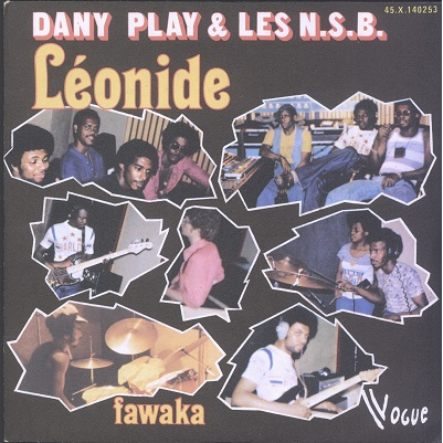 Dany Play & Les N.S.B. Léonide / Fawaka