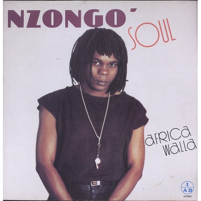 Nzongo Soul Africa Walla