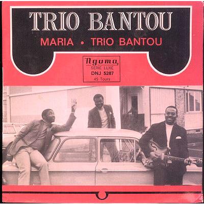 Trio Bantou Maria / Trio Bantou