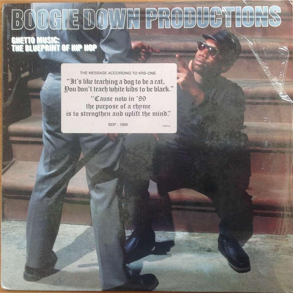 Boogie Down Productions KRS-One DJ Scott LaRock .. Ghetto Music: The Blueprint Of Hip Hop