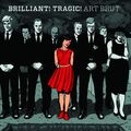 ART BRUT - Brilliant! Tragic! (lp) - 33T