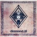 DIAMOND LIL - Diamond Lil (lp) Ltd Edit White Vinyl -Ger - 33T
