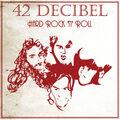 42 DECIBEL - Hard Rock 'N' Roll (cd) - CD