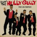 THE OLYMPICS - Doin' The Hully Gully (lp) - 33T