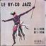 RY-CO JAZZ - Si I Bon / Marie-José - 45T (SP 2 titres)
