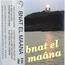 BNAT EL MAÂNA - S/T - Tape